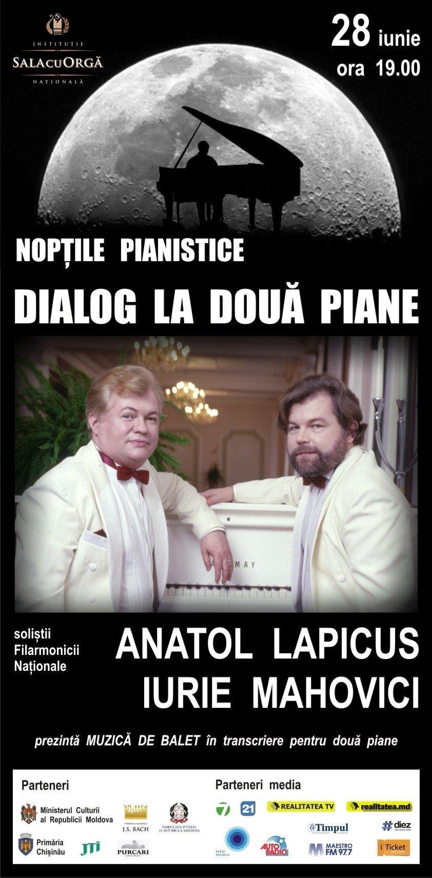Noptile Pianistice cu ANATOL LAPICUS si IURIE MAHOVICI