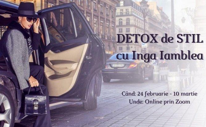 Detox de Stil cu Inga Iamblea - Curs de 2 saptamani. Editia 2