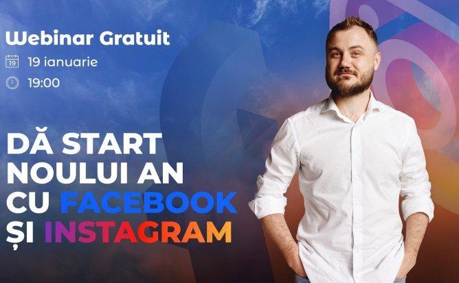 Webinar Gratuit: Începe noul an cu Facebook și Instagram