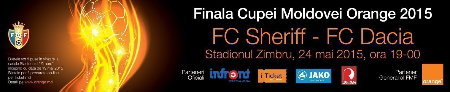 FC Sheriff - FC Dacia - Finala Cupei Moldovei Orange 2015