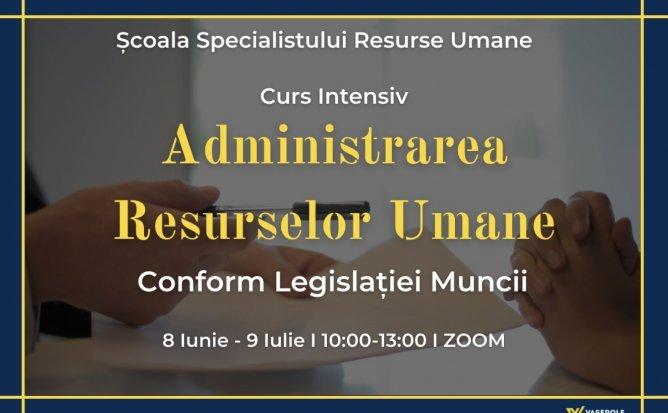 Administrarea Resurselor Umane conform Legislației Muncii