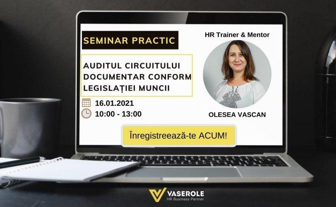 Seminar legislația muncii: auditul circuitului documentar