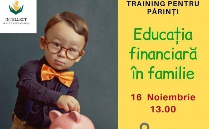 Educatia financiara incepe in familie