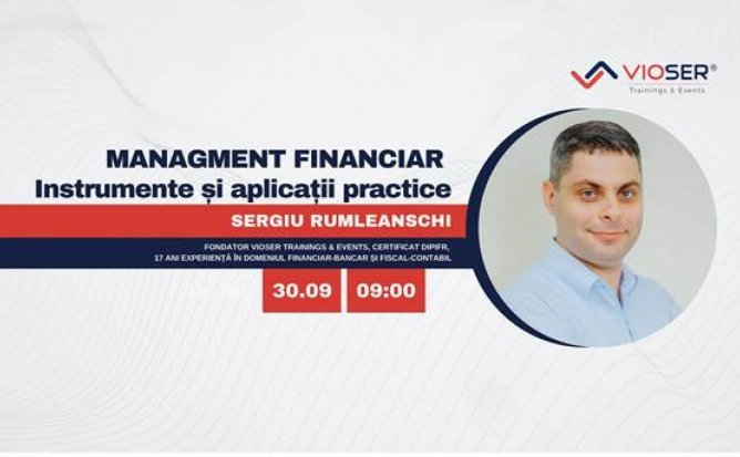 MANAGEMENTUL FINANCIAR: INSTRUMENTE SI APLICATII PRACTICE