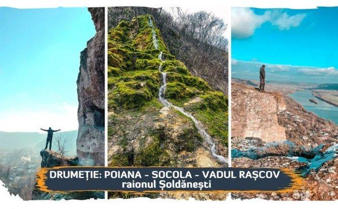 Drumeție: Poiana - Socola - Vadul Rașcov